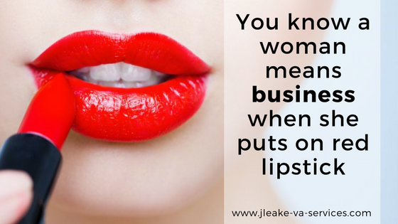 you know a woman means business when she puts on red lipstick